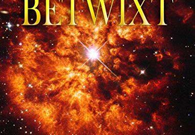 BETWIXT: BOOK 2 OF WAYNE'S ANGEL TRILOGY