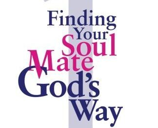 Finding Your Soul Mate, God's Way by Ron Mumford
