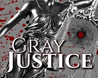 Gray Justice By Ron Mumford