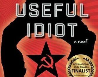 Putin's Useful Idiot by Kenyon Kane