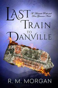 The Last Train to Danville