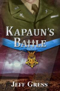 Kapaun's Battle by Jeff Gress from 3rd Coast Books